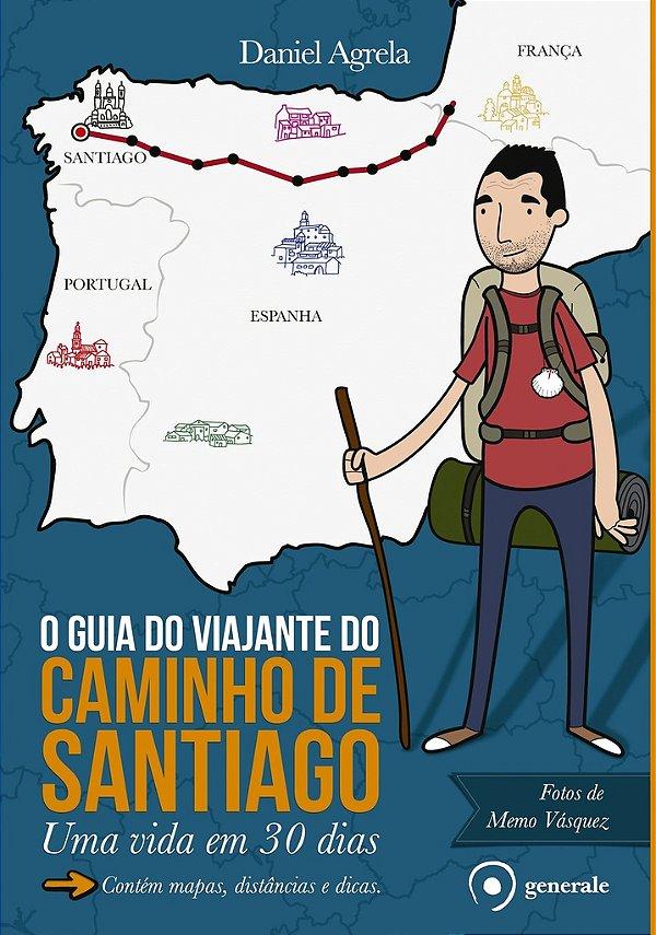 O Guia do Viajante do Caminho de Santiago