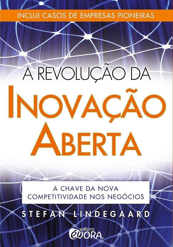 A revolução da inovação aberta