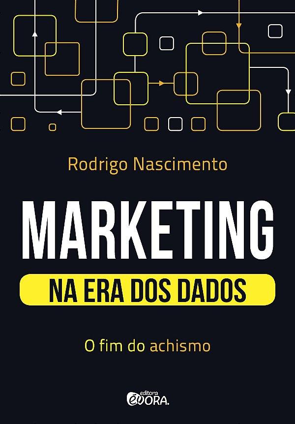 Marketing na era dos dados: o fim do achismo