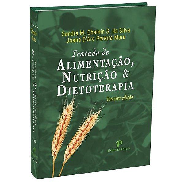 Tratado de Alimentação, Nutrição e Dietoterapia – 3ªEdição | Chemin & Mura