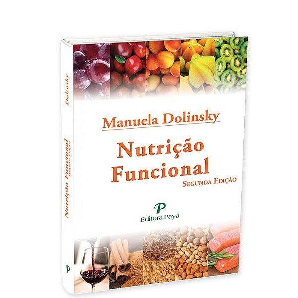 Nutrição Funcional - 2ªEdição | Manuela Dolinsky