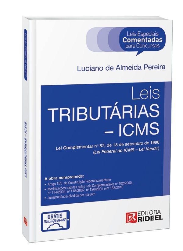 Leis especiais Comentadas - Legislação Tributária - 1ª edição