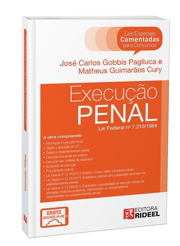 Leis Especiais Comentadas - Execução Penal - 1ª edição