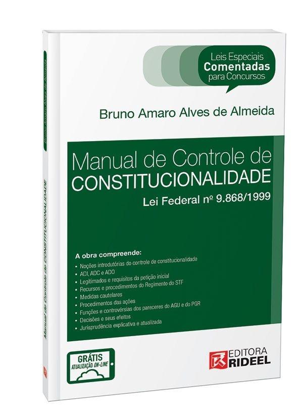 Leis Especiais Comentadas - Controle de Constitucionalidade - 1ª edição