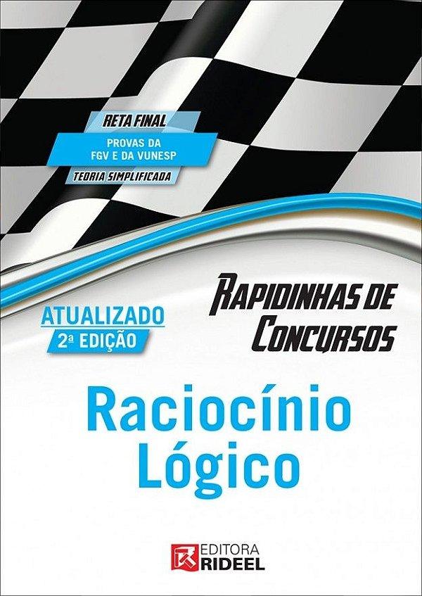 Rapidinhas de Concursos - Raciocínio Lógico - 2ª edição