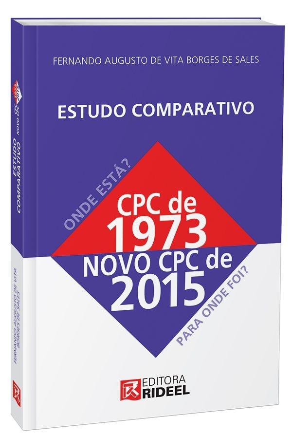 Estudo Comparativo do CPC - Onde está e para onde foi - 1ª edição