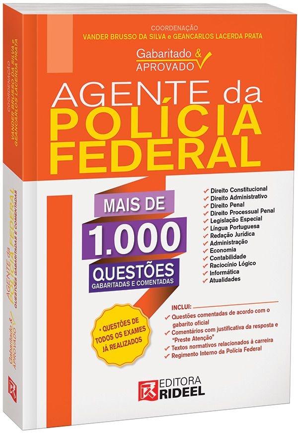 Gabaritado e Aprovado - Agente da Polícia Federal - 1ª edição