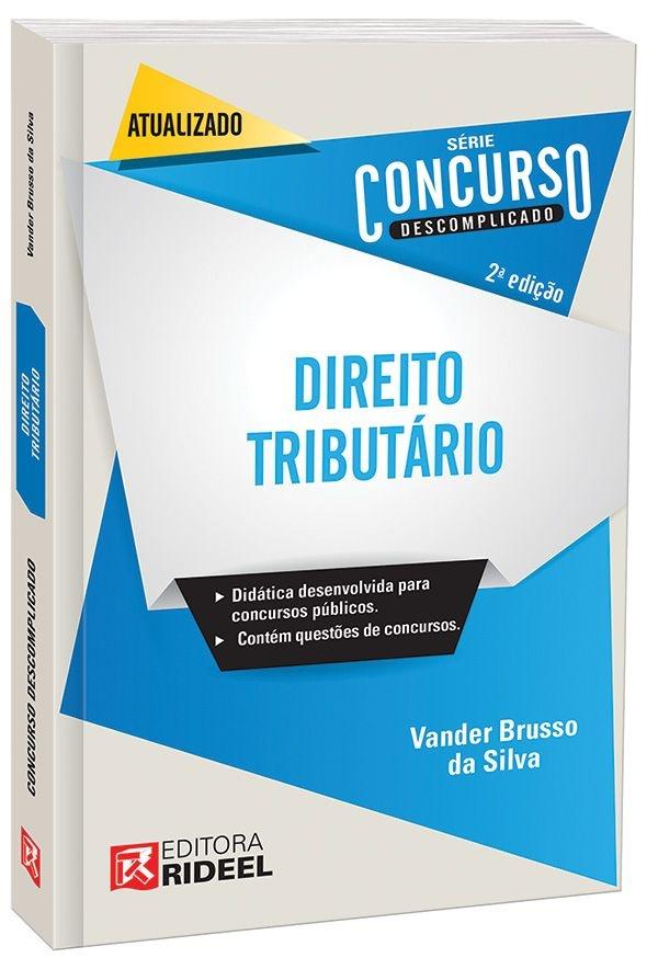 Concurso Descomplicado - Direito Tributário - 2ª edição