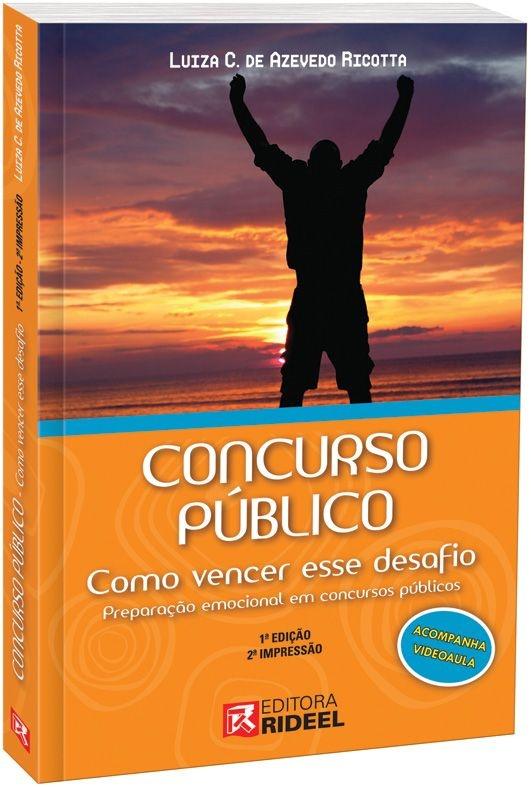 Concurso Público - Como vencer esse Desafio - Preparação Emocional - 1ª edição
