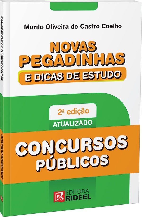 Novas Pegadinhas e Dicas de Estudo - Concurso Público - 2ª edição