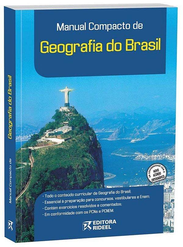 Manual Compacto de Geografia do BrasilL – ENSINO MÉDIO