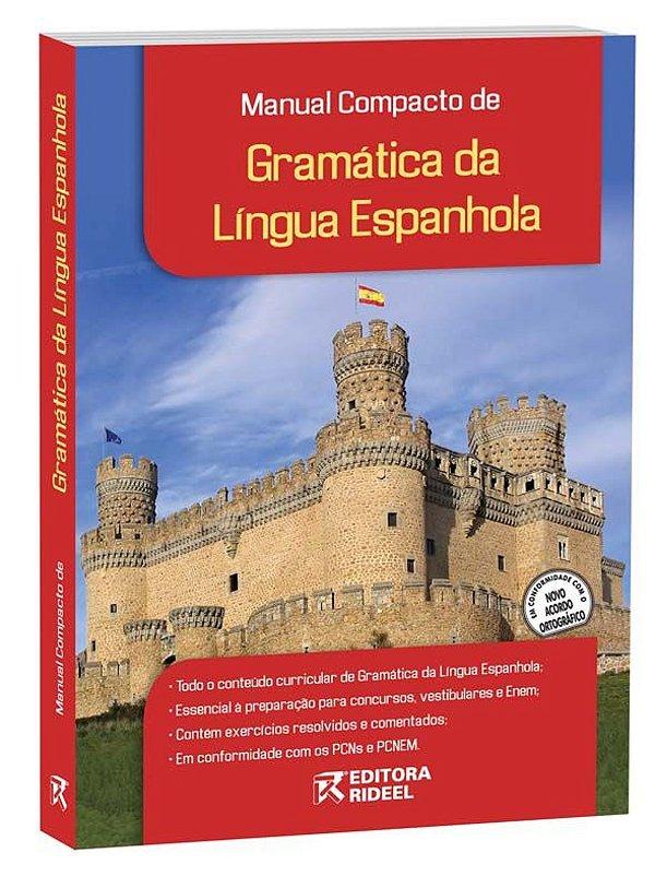 Manual Compacto de Gramática da Língua Espanhola – ENSINO MÉDIO