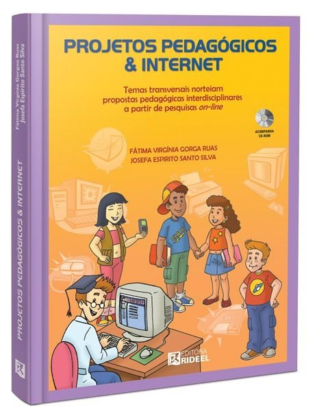 Projetos Pedagógicos & Internet