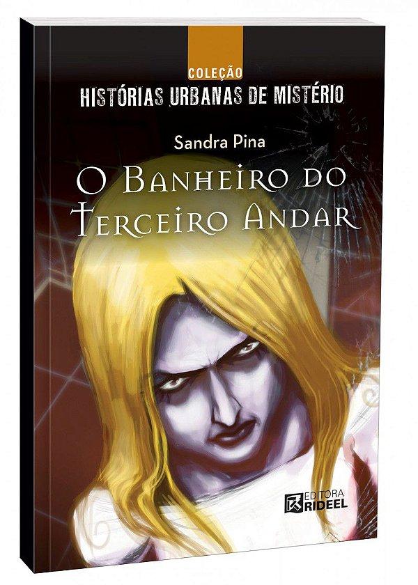 Colecao Historias de Misterio - O BANHEIRO DO 3 ANDAR