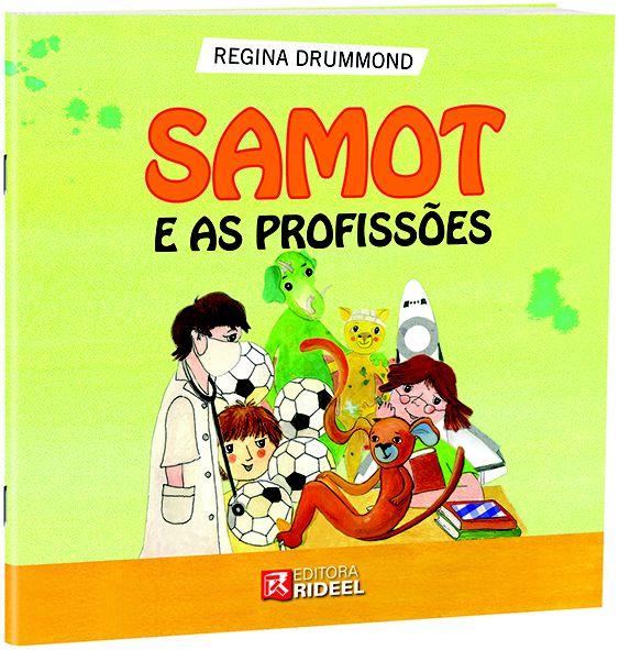 Colecao Samot  - SAMOT E AS PROFISSOES
