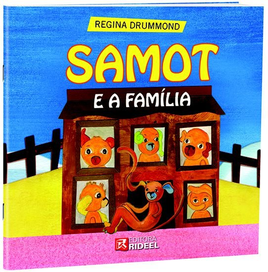 Colecao Samot  - SAMOT E A FAMILIA