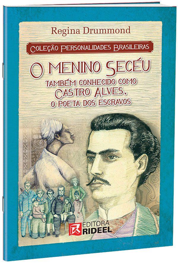 Personalidades Brasileiras - CASTRO ALVES 1ED.