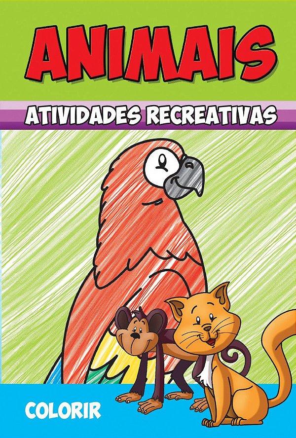 Animais - Atividades Recreativas - COLORIR - PCT C/ 10 LIVROS