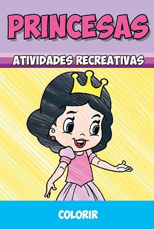 Princesas - Atividades Recreativas  - COLORIR - Pacote com 10 livros