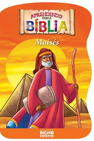 Aprendendo com a Biblia - MOISES