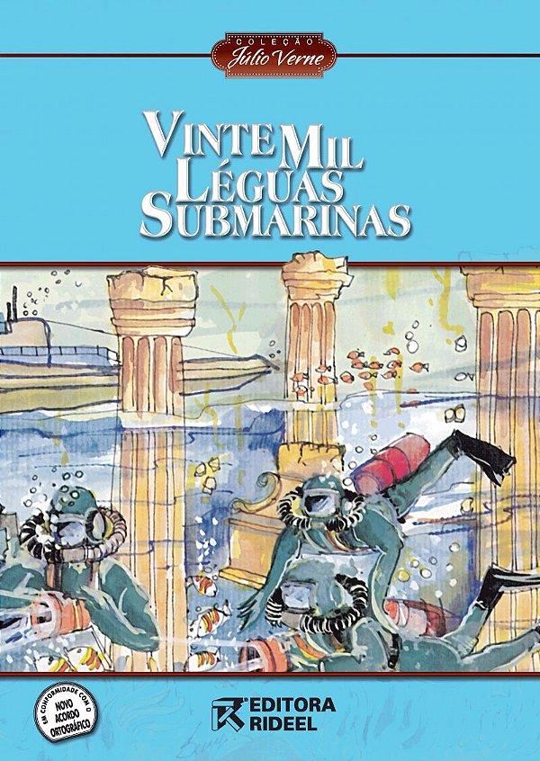 Julio Verne - VINTE MIL LEGUAS SUBMARINAS 2ED.
