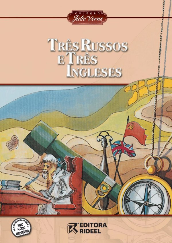 Julio Verne - TRES RUSSOS E TRES INGLESES 2ED.