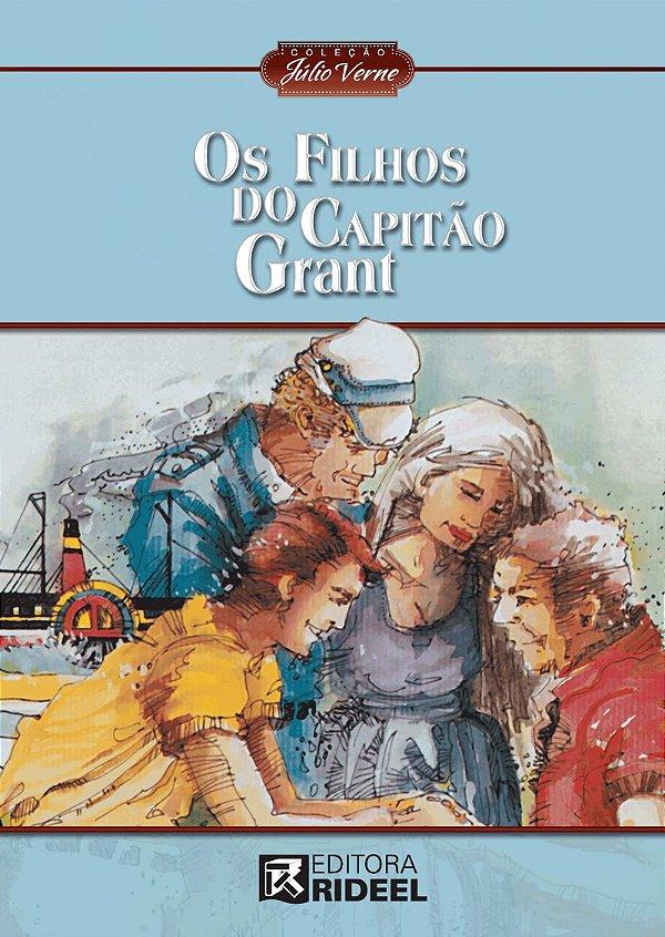 Julio Verne - OS FILHOS DO CAPITAO GRANT 2ED.