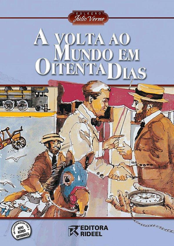 Julio Verne - A VOLTA AO MUNDO EM OITENTA DIAS 2ED
