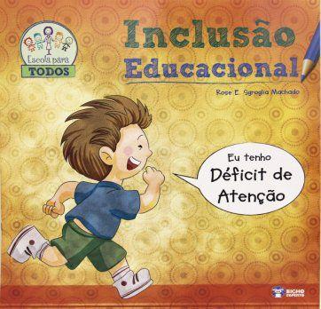 Inclusao Educacional  - DEFICIT DE ATENCAO