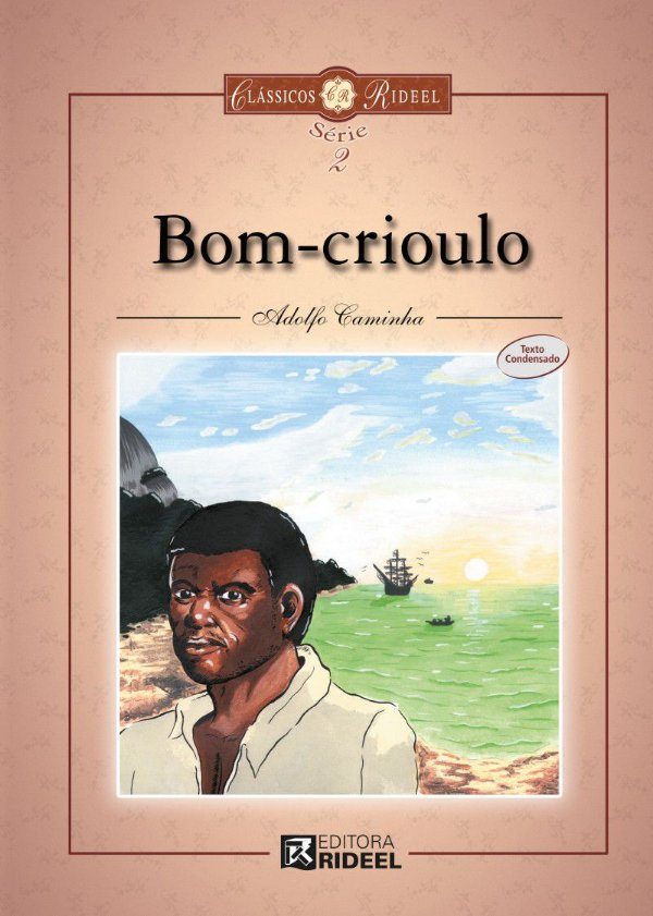 Classicos Rideel 2 - BOM CRIOULO 2ED.