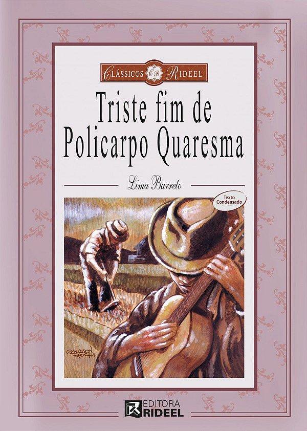 Classicos Rideel 1 - O TRISTE FIM DE POLICARPO QUARESMA