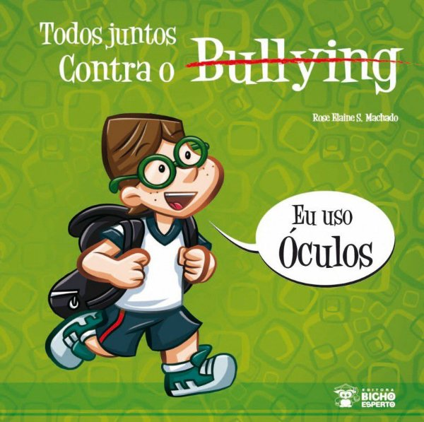Bullying: USO OCULOS