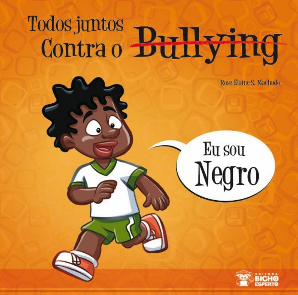 Bullying: SOU NEGRO