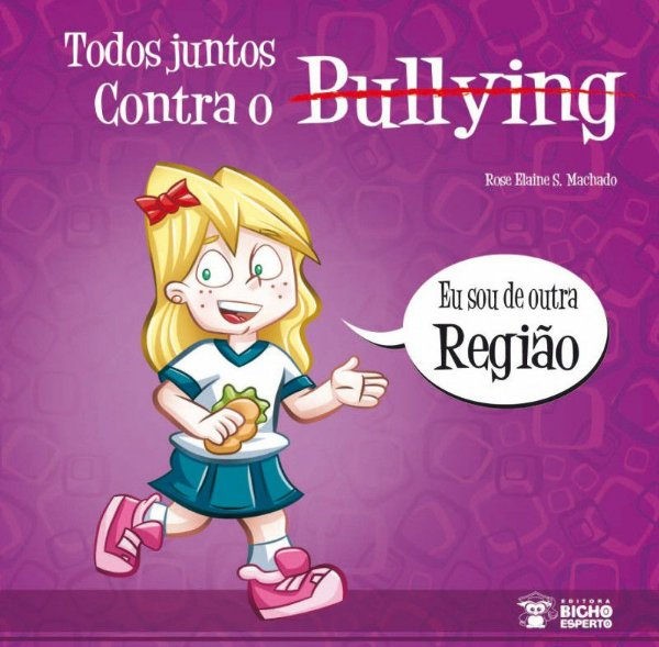 Bullying: SOU DE OUTRA REGIAO
