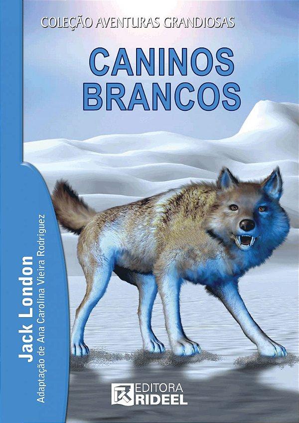 AV 4 - Caninos Brancos 2EDICAO
