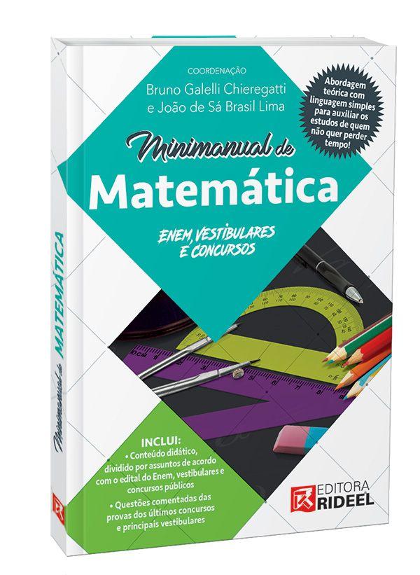 Minimanual de Matemática: Enem, vestibulares e concursos - 1ª edição