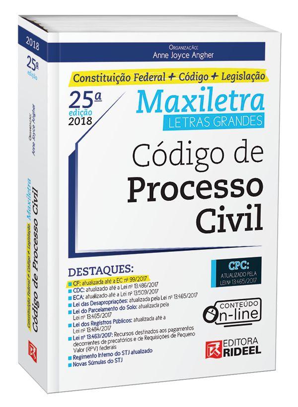 Código de Processo Civil - Maxiletra - Constituição Federal + Código + Legislação