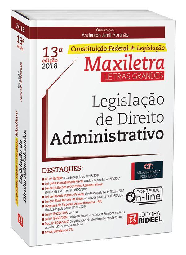 Legislação de Direito Administrativo – Maxiletra – Constituição Federal + Legislação