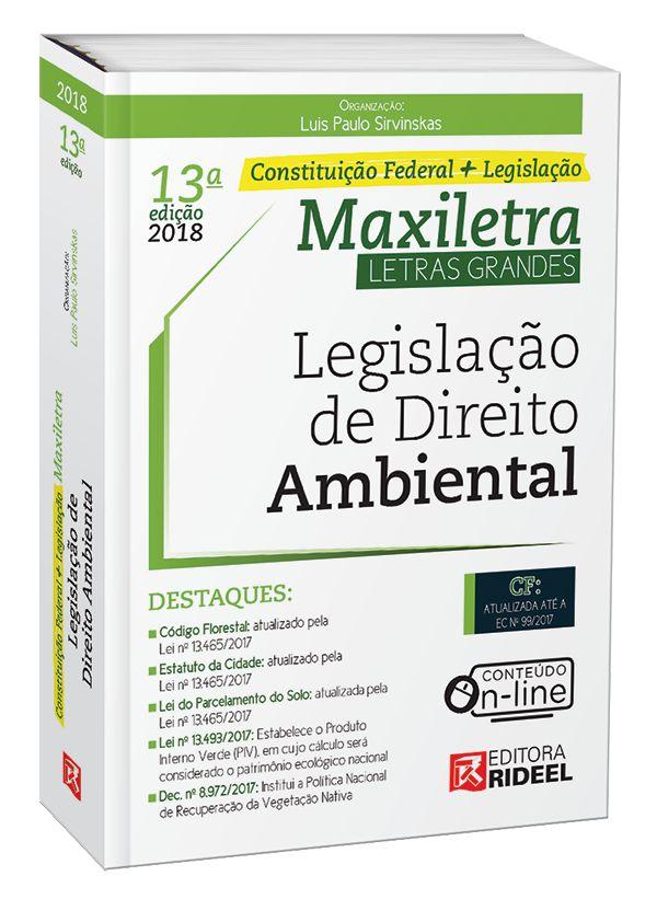 Legislação de Direito Ambiental- Maxiletra – Constituição Federal + Legislação