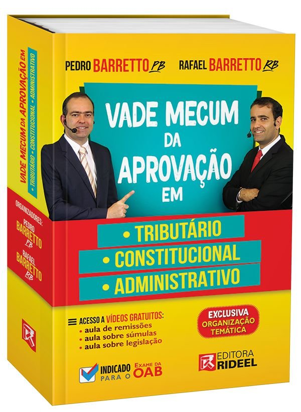 Vade Mecum da Aprovacao em: Tributario, Constitucional e Administrativo