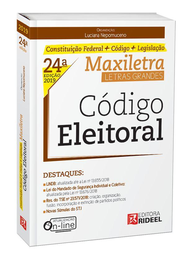 Código Eleitoral – MAXILETRA – Constituição Federal + Código + Legislação - 24ª edição