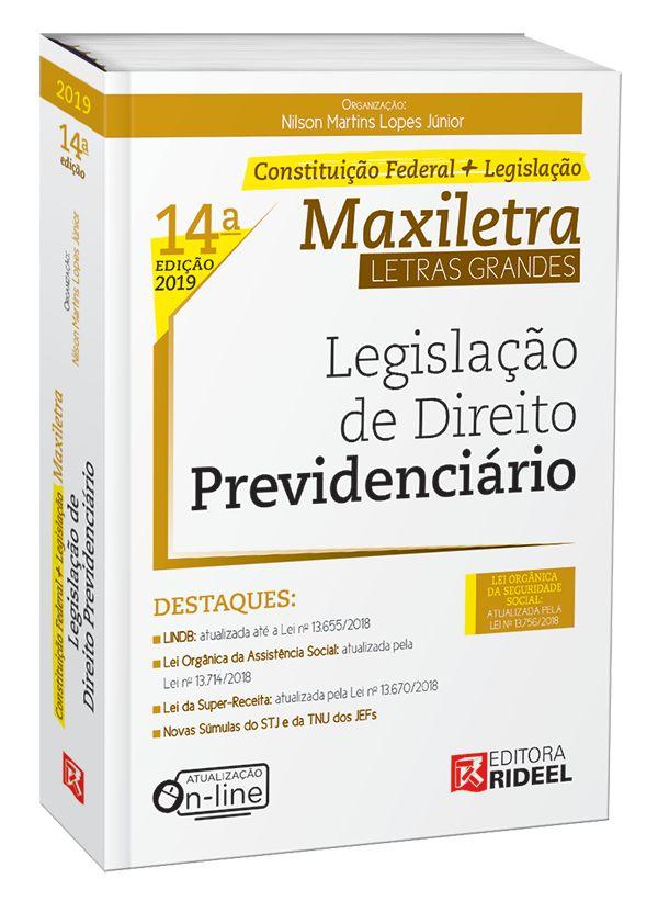 Legislação de Direito Previdenciário– MAXILETRA – Constituição Federal + Legislação - 14ª edição