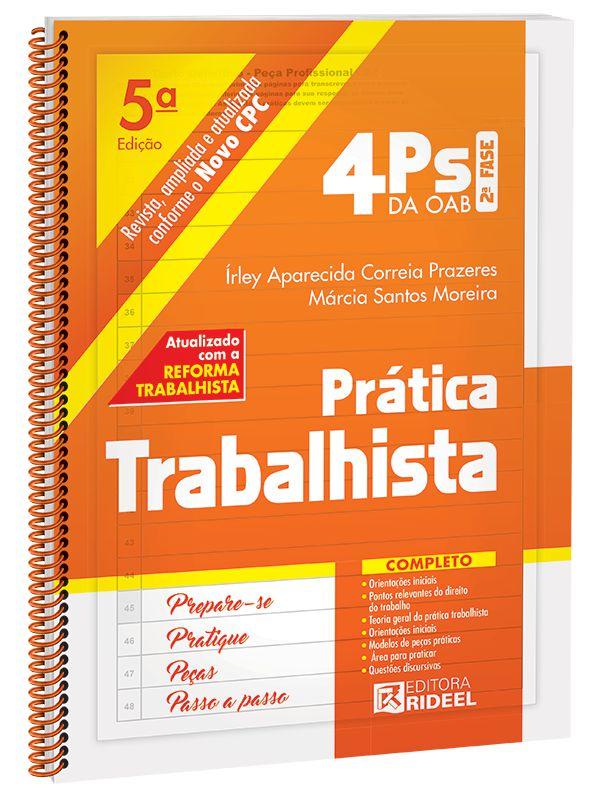 4Ps da OAB – Prática Trabalhista - 5ª edição