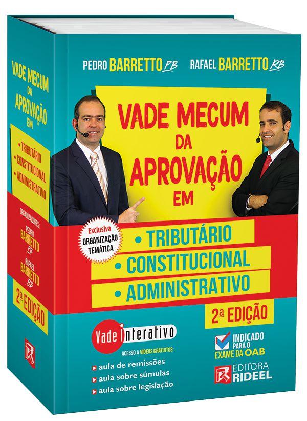 Vade Mecum da Aprovação em: Tributário, Constitucional e Administrativo - 2ª edição - PRÉ-VENDA