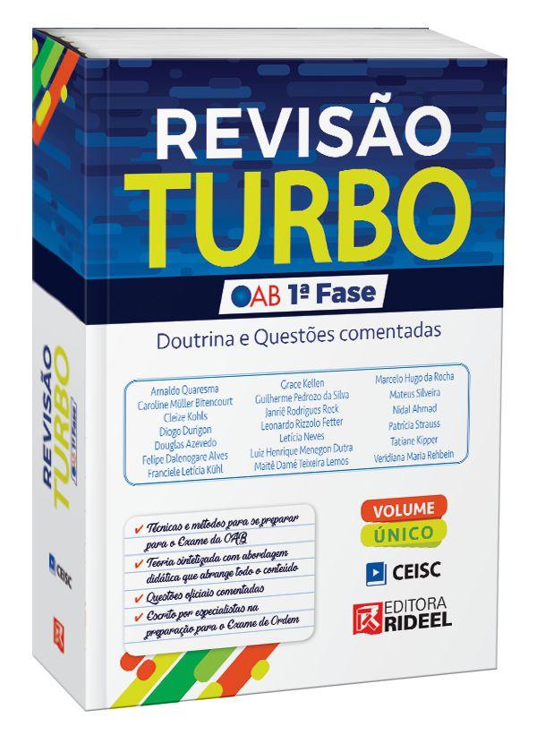 Revisão Turbo OAB 1ª fase – Doutrina e Questões Comentadas - 1ª edição