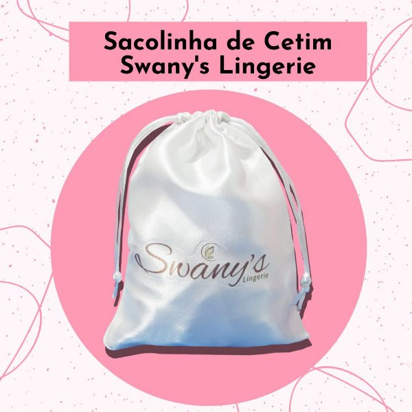 Sacolinha Personalizada exclusiva Swany's Lingerie.