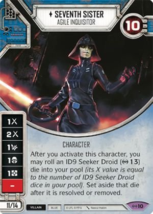 SW Destiny - Seventh Sister Agile Inquisitor