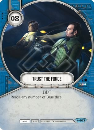 SW Destiny - Trust The Force