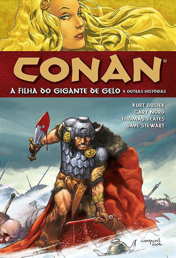 Conan A Filha do Gigante de Gelo à Mercê dos Hiberbóreos