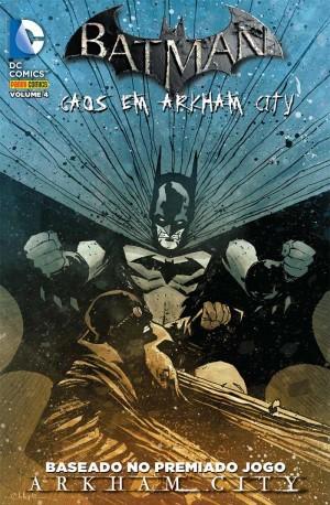 Batman - Caos em Arkhan City  #4
